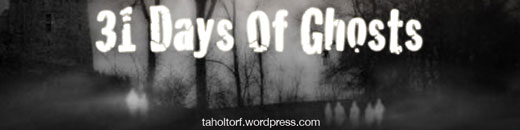 31 Days Of Ghosts