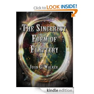 The Sincerest Form of Flattery (The Statford Chronicles): John Walker: Amazon.com: Kindle Store